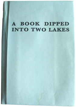 A Book Dipped Into Two Lakes